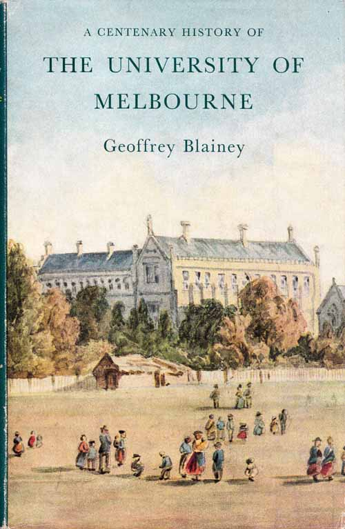 Image for A Centenary History of the University of Melbourne