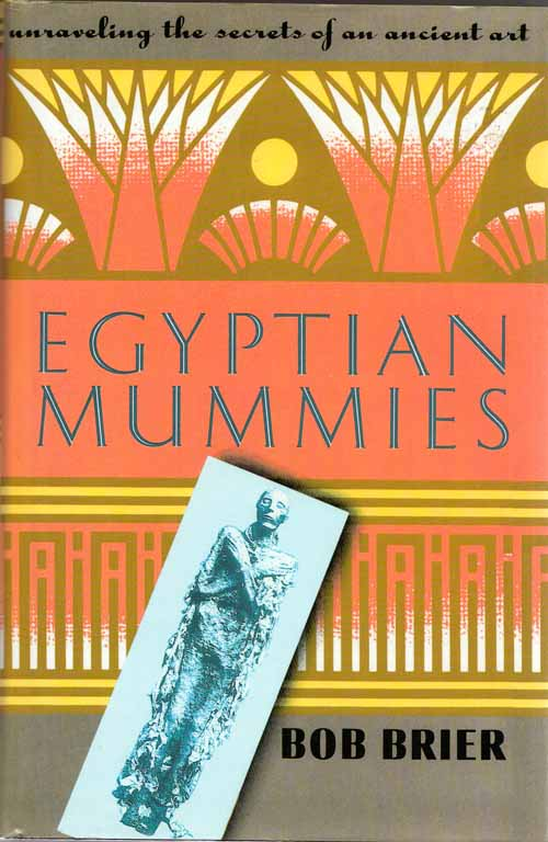 Image for Egyptian Mummies Unravelling the Secrets of an Ancient Art
