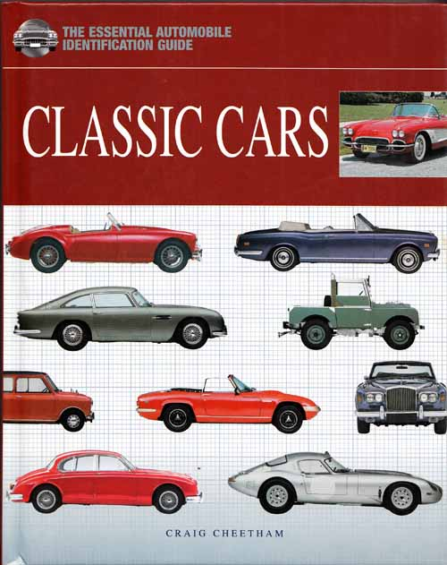 Image for Classic Cars The Essential Automobile Identification Guide