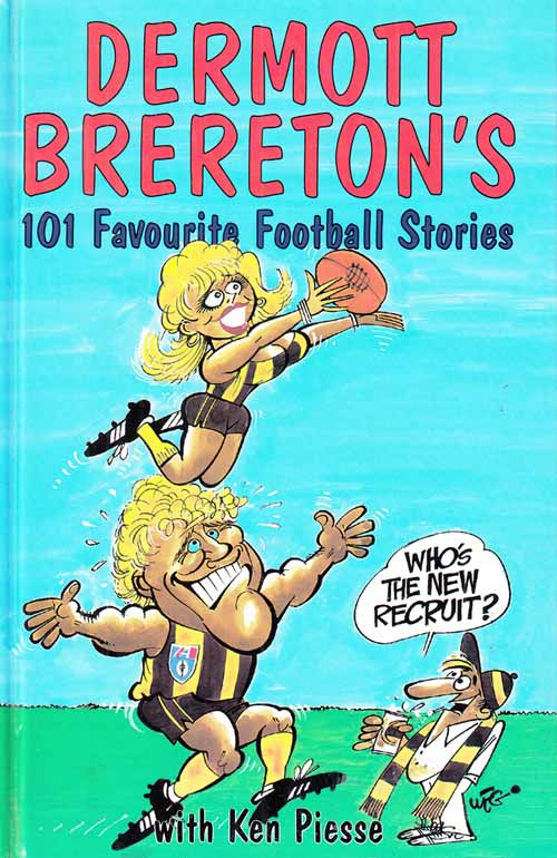 Image for Dermott Brereton's 101 Favourite Football stories
