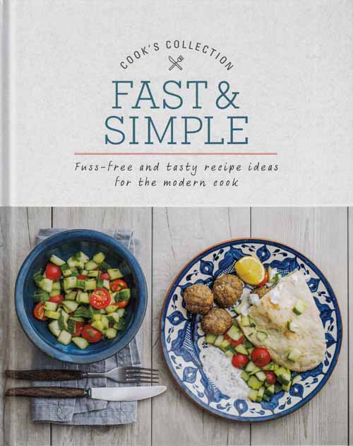 Image for Cooks Collection.  Fast & Simple.  Fuss-Free and tasty recipe ideas for the modern cook.