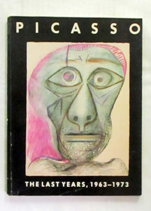 Image for Picasso The Last Years, 1963-1973
