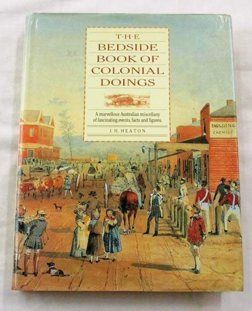 Image for The Bedside Book of Colonial Doings.  A Marvellous Australian miscellany of fascinating events, facts and figures.