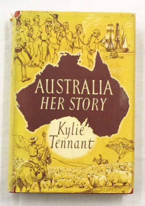 Image for Australia Her Story Notes on a Nation