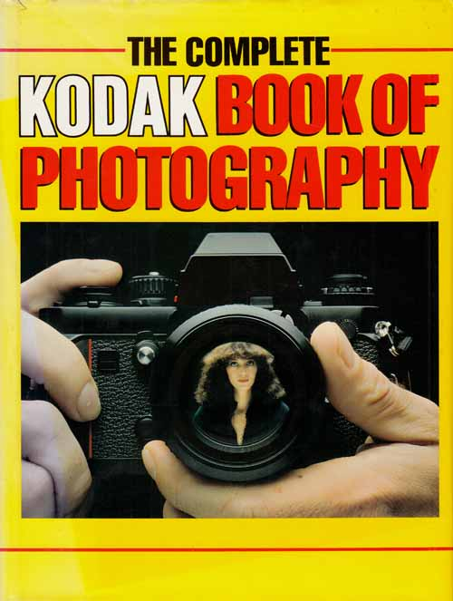 Image for The Complete Kodak Book of Photography