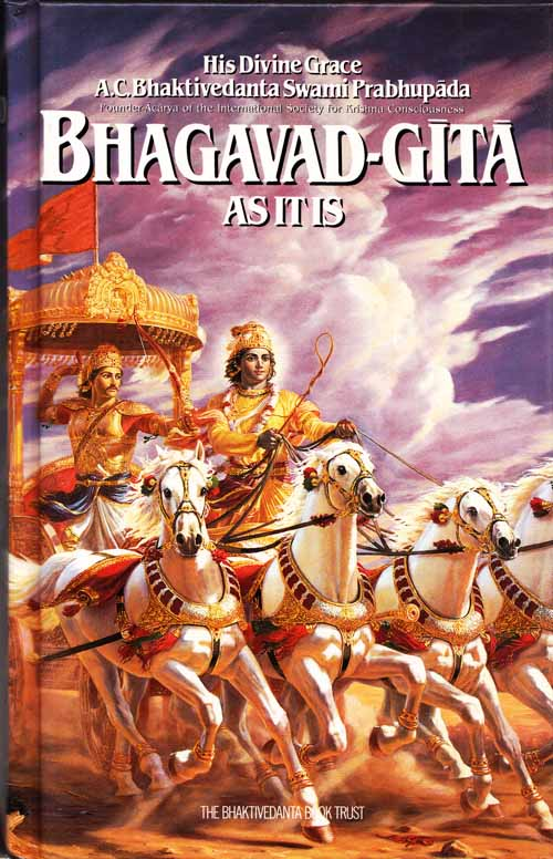 Image for Bhagavad-gita as it is Complete Edition Revised and Enlarged with the original Sanskrit text, Roman transliteration, English equivalents, translation and elaborate purports