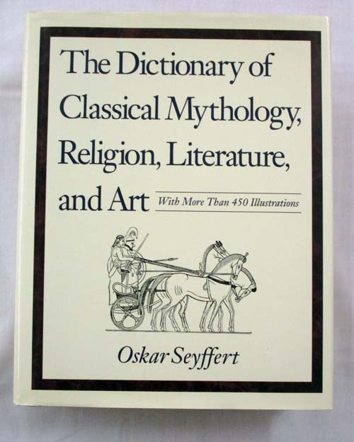 Image for The Dictionary of Classical Mythology, Religion, Literature and Art