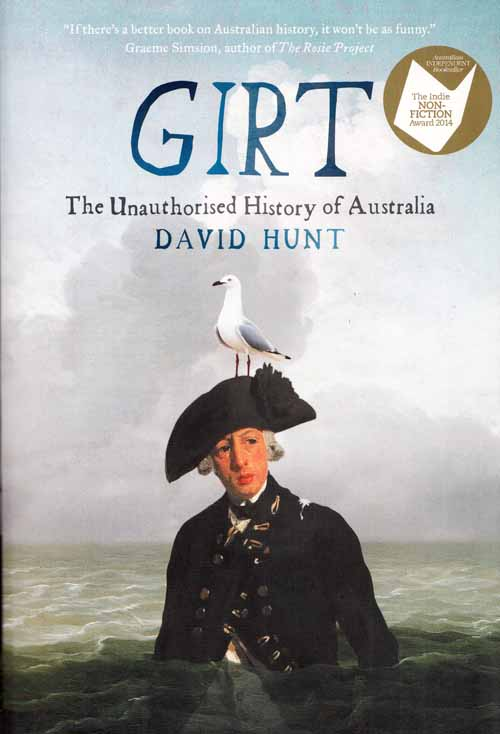 Image for Girt. The Unauthorised History of Australia
