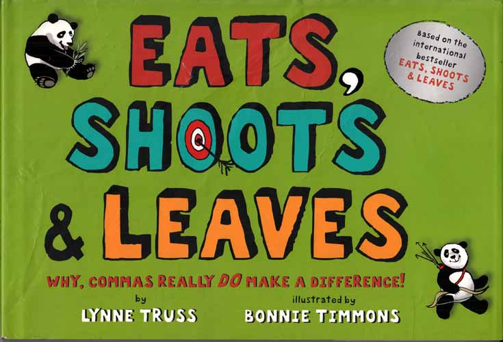 Image for Eats, Shoots & Leaves.  Why, commas really do make a difference