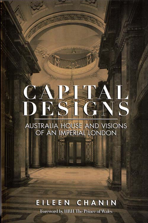 Image for Capital Designs: Australia House and Visions of an Imperial London