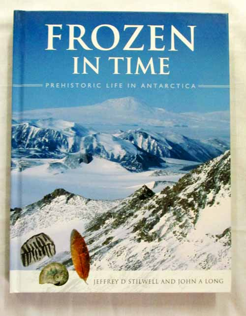 Image for Frozen In Time Prehistoric Life In Antarctica