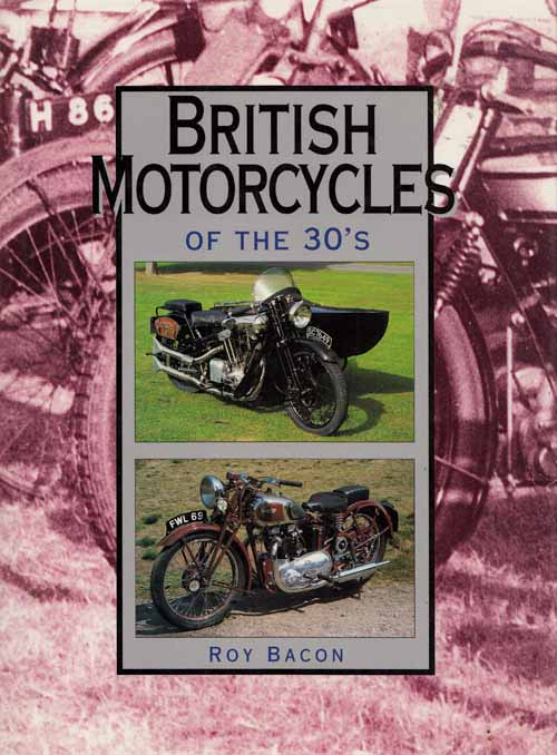 Image for British Motorcycles of the 1930s.  The A-Z of pre-war marques - from AER through to Zenith