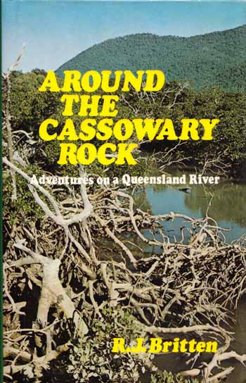 Image for Around the Cassowary Rock: Adventures on a Queensland River