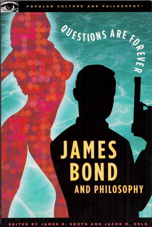 Image for James Bond and Philosophy.  Questions are Forever