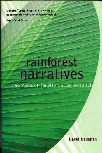 Image for Rainforest Narratives The Work of Janette Turner Hospital