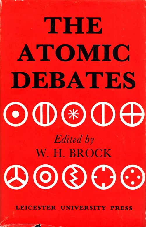 Image for The Atomic Debates.  Brodie and the Rejection of the Atomic Theory