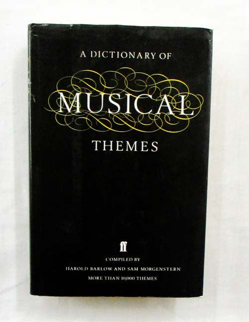 Image for A Dictionary of Musical Themes Revised Edition