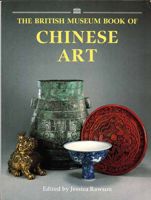 Image for The British Museum Book of Chinese Art