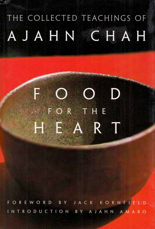 Image for Food for the Heart.  The Collected Teachings of Ajahn Chah