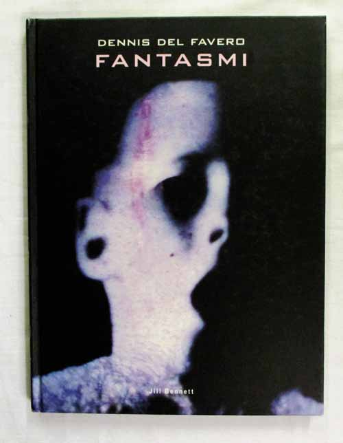 Image for Dennis Del Favero: Fantasmi (includes DVD)