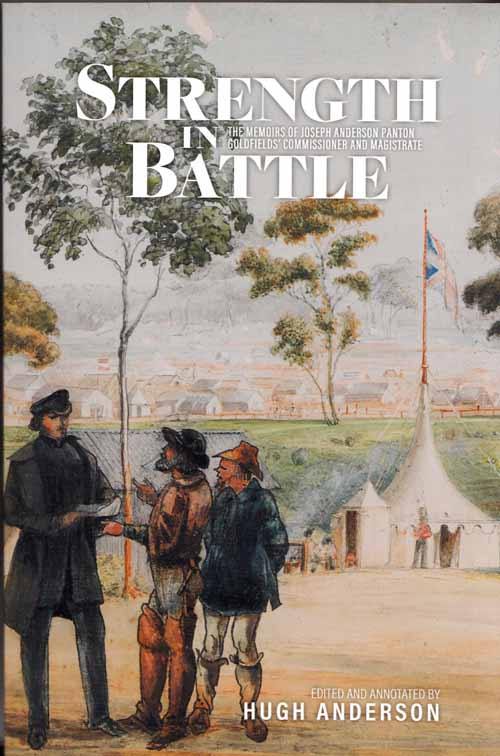 Image for Strength in Battle: The Memoirs of Joseph Anderson Panton Goldfields'  Commissioner and Magistrate