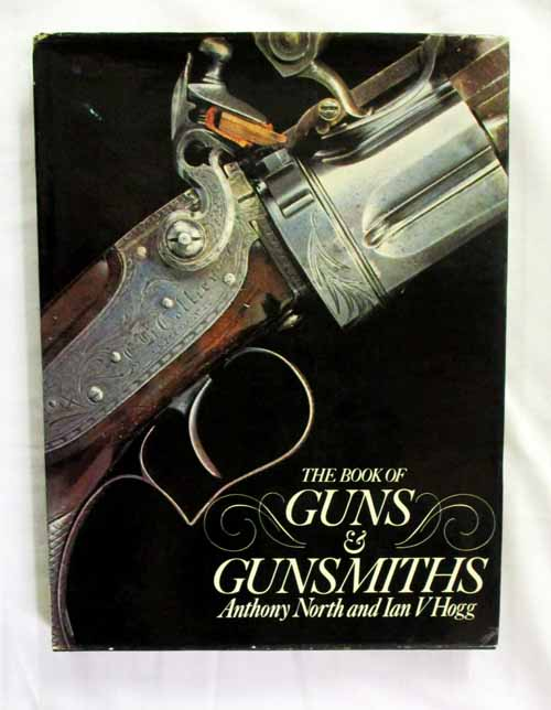 Image for The Book of Guns & Gunsmiths