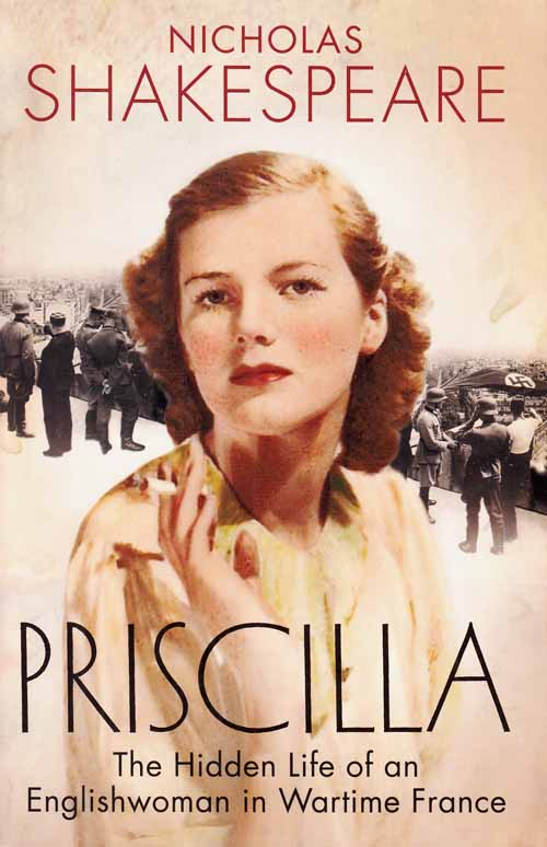 Image for Priscilla.  The Hidden Life of an Englishwoman in Wartime France