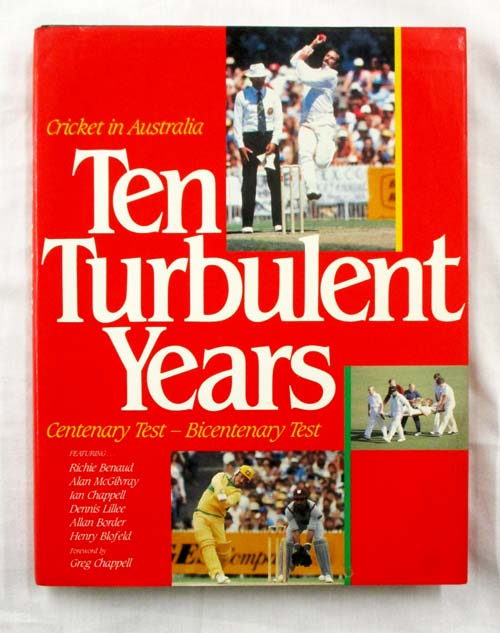 Image for Cricket in Australia Ten Turbulent Years Centenary Test - Bicentenary Test