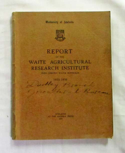 Image for Report of the Waite Agricultural Research Institute Glen Osmond, South Australia 1933-1936