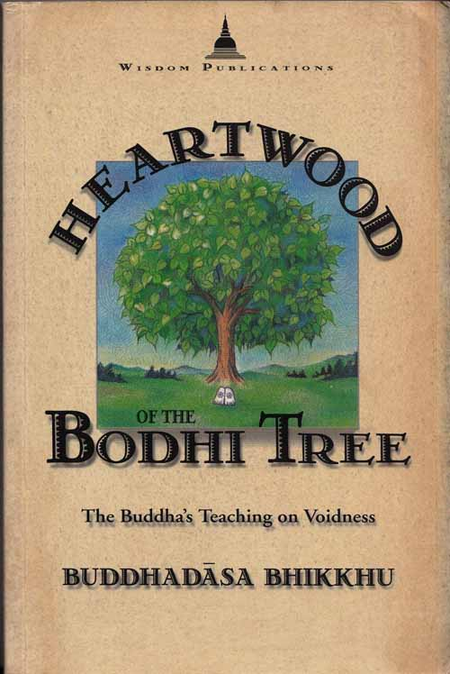 Image for Heartwood of the Bodhi Tree. The Buddha's teaching on Voidness