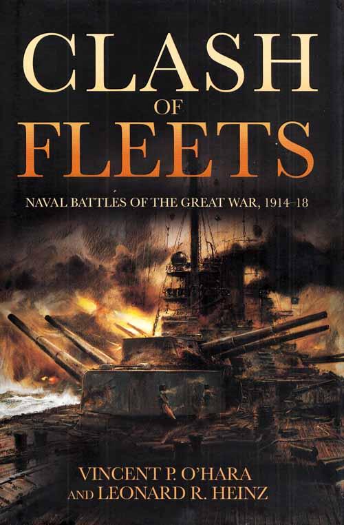 Clash of Fleets: Naval Battles of the Great War, 1914-18