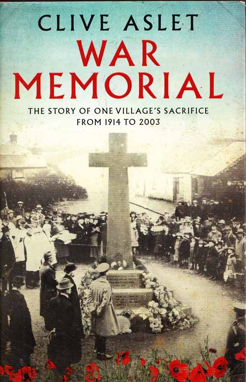 Image for War Memorial.  The Story of One Village's Sacrifice from 1914 to 2003