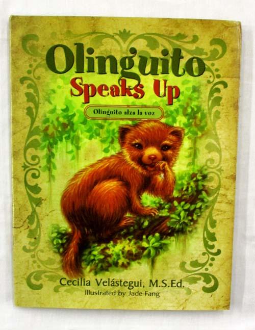 Olinguito Speaks Up Olinguito alza la voz