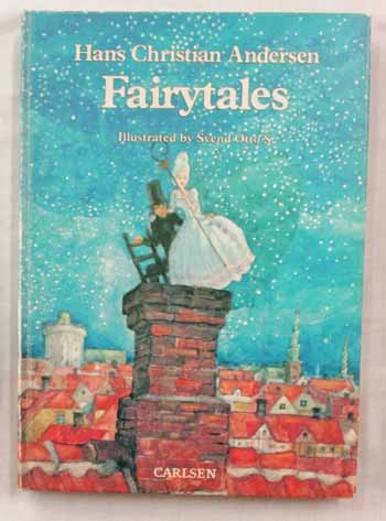 Image for Hans Christian Andersen fairytales Illustrated by Svend Otto S
