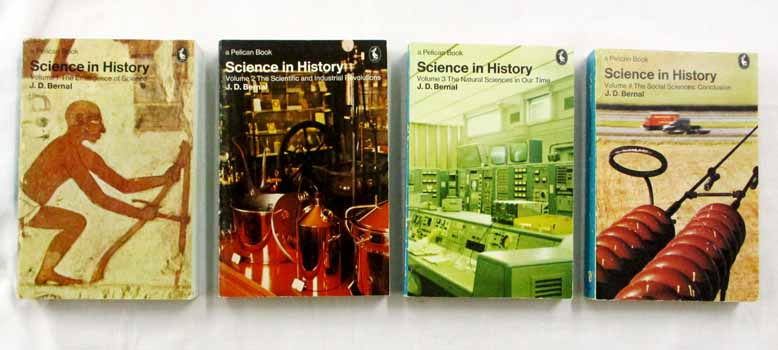 Image for Science in History. 4 Volumes: I. The Emergence of Science, II. The Scientific and Industrial Revolutions, III. The Natural Sciences in Our Time, IV. The Social Sciences Conclusion (Pelican Books)