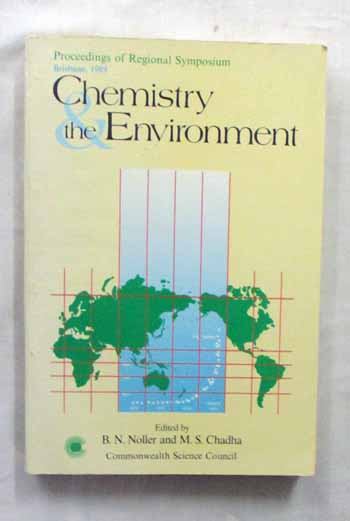 Image for Chemistry and the Environment. Proceedings of Regional Symposium Brisbane 1989