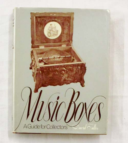 Image for Music Boxes: A Guide for Collectors