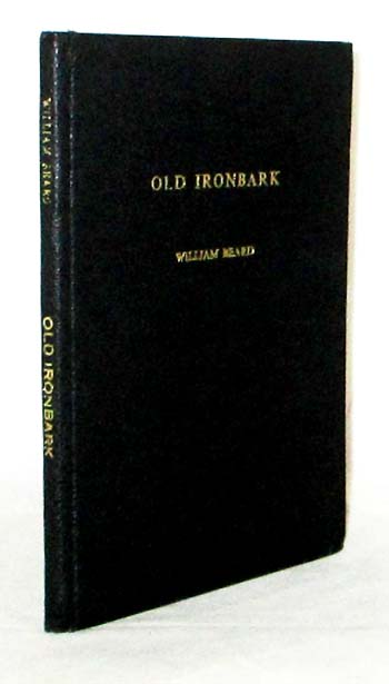 Image for Old Ironbark Some Published Correspondence (1817-1824) from and to William Lawson, Explorer and Pioneer of Veteran Hall, N.S.W.