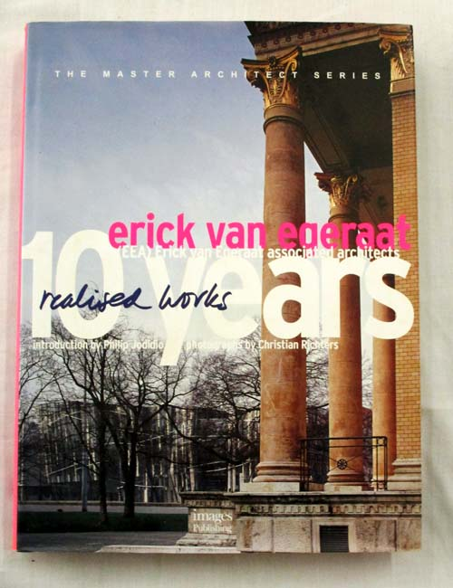Image for Ten Years Realised Works Erick van Egeraat Associated Architects (Master Architect Series)
