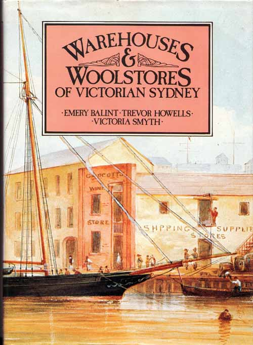Image for Warehouses and Woolstores of Victorian Sydney