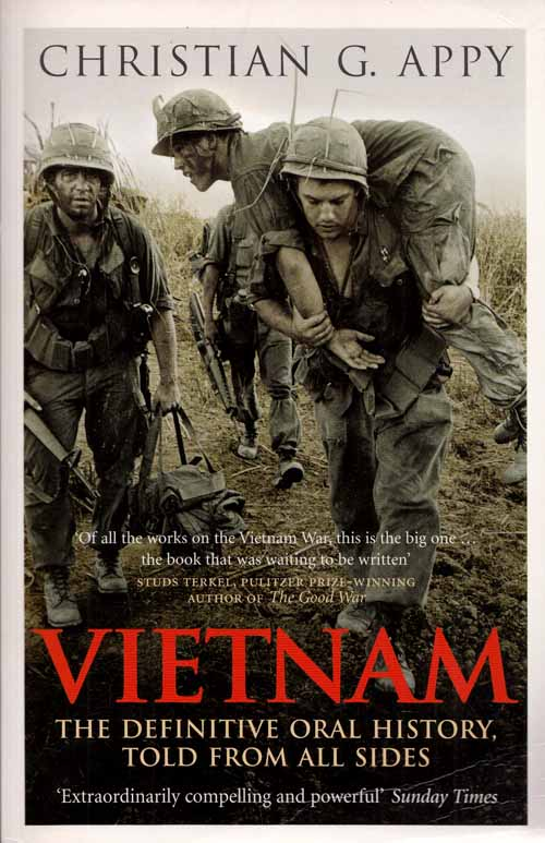 Image for Vietnam. The Definitive Oral History Told From All Sides