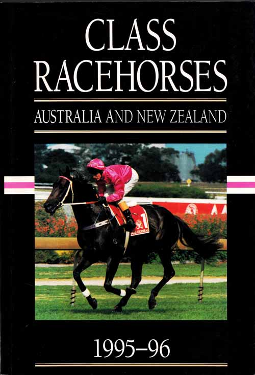 Image for Class Racehorses  Australia and New Zealand  Volume 13 Season 1995-1996