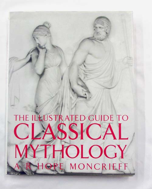 Image for The Illustrated Guide to Classical Mythology