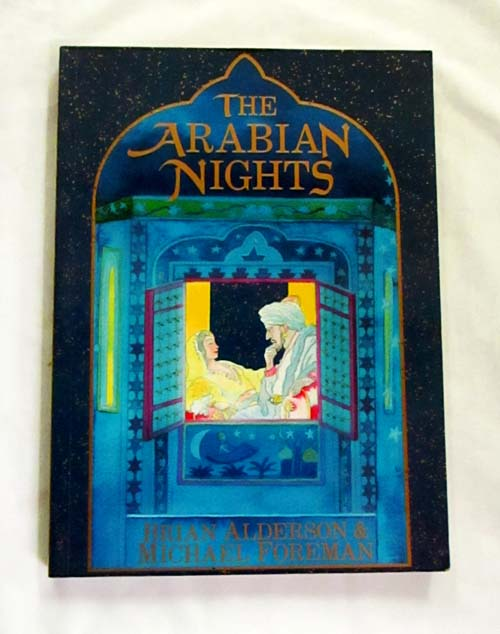 Image for The Arabian Nights or Tales Told by Sheherezade During A Thousand Nights and One Night