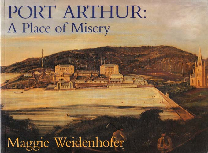 Image for Port Arthur : A Place of Misery