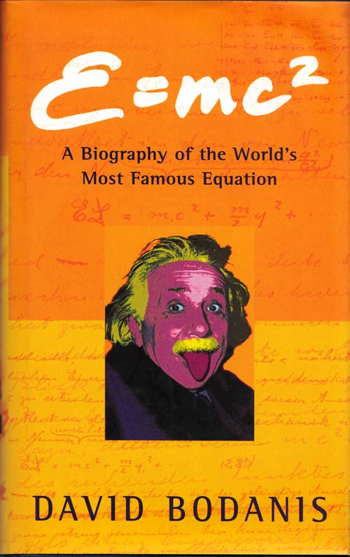 Image for E=mc2  A Biography of the World's Most Famous Equation
