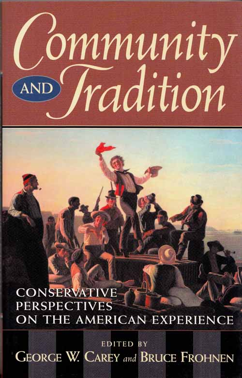 Image for Community and Tradition.  Conservative perspectives on the American experience