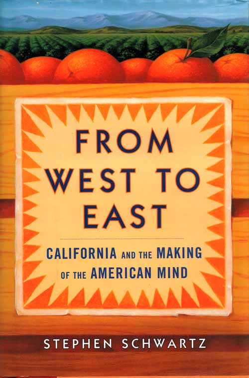 Image for From West to East. California and the Making of the American Mind