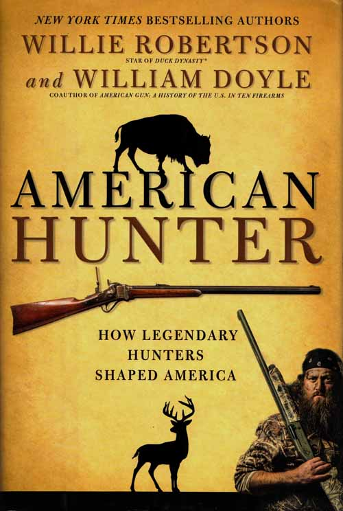 Image for American Hunter.  How Legendary Hunters Shaped America