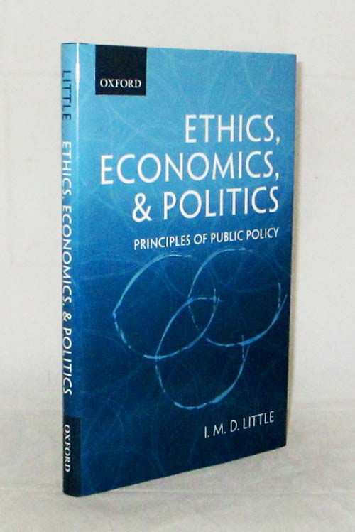 Image for Ethics, Economics, and Politics. Principles of Public Policy
